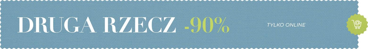 DRUGA RZECZ -90 %| home&you